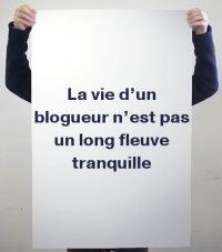 vie-blogueur-pas-fleuve-tranquille